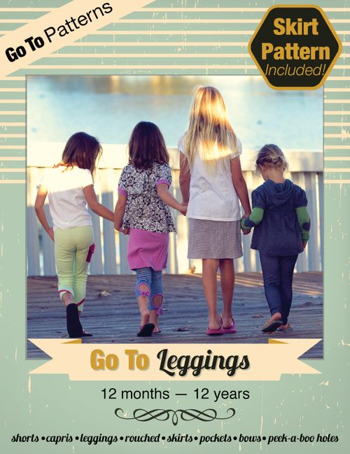 Go To Leggings sewing pattern for girls toddlers tweens